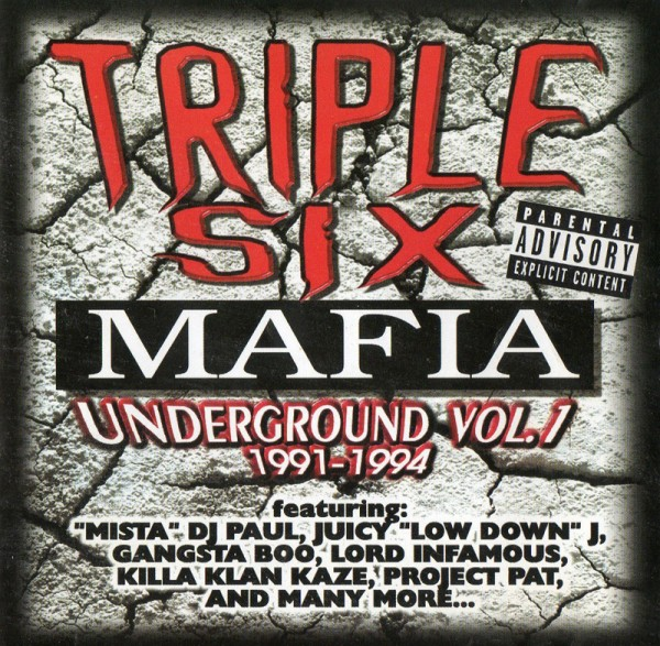 Triple Six Mafia – Underground Vol.1 1991-1994